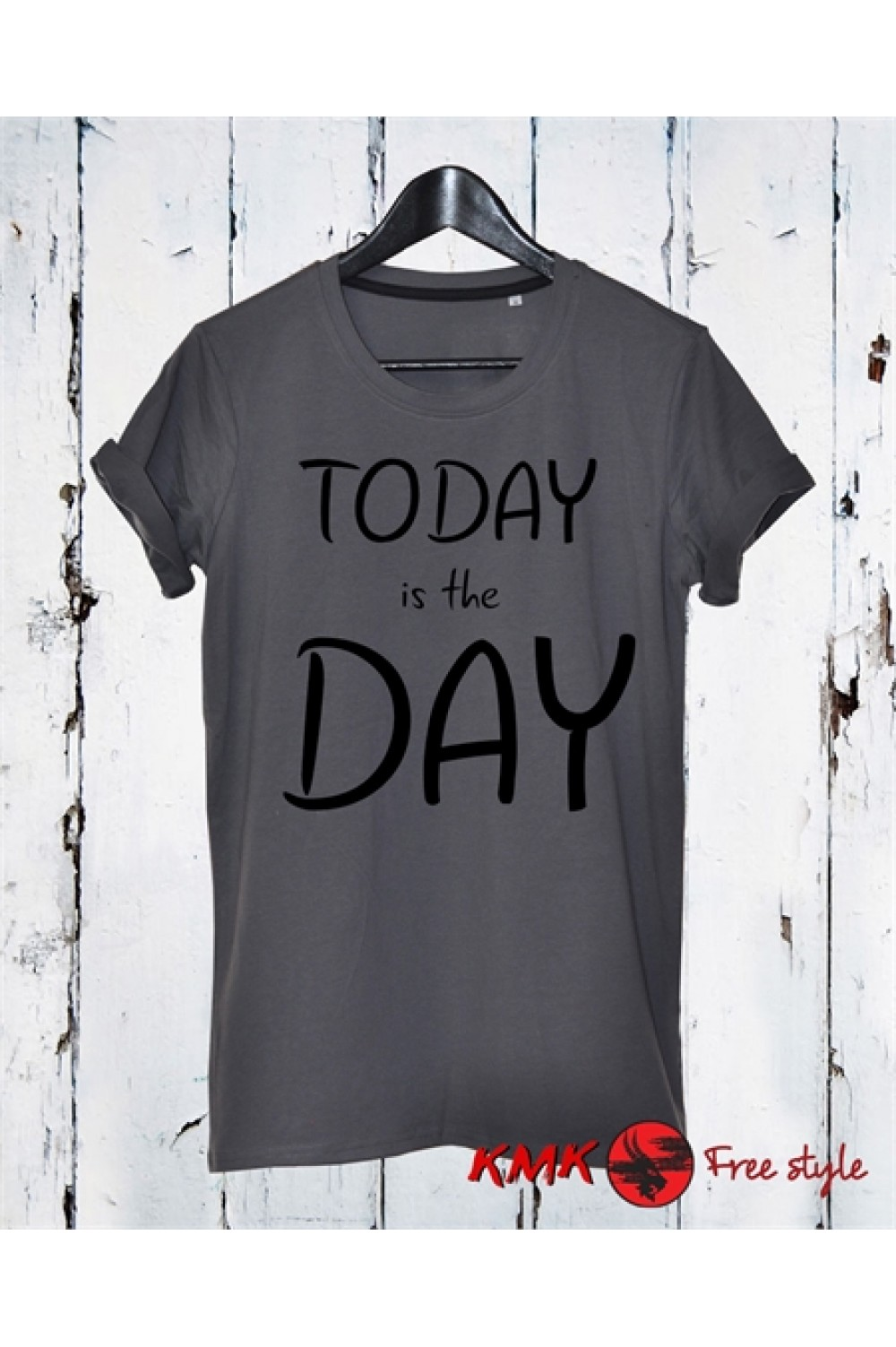 Today is the day Printed T shirt | Motivation T-shirt | Sports Tee